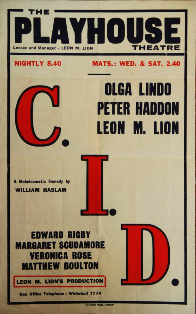 C.I.D.-poster William Haslam, Play in London